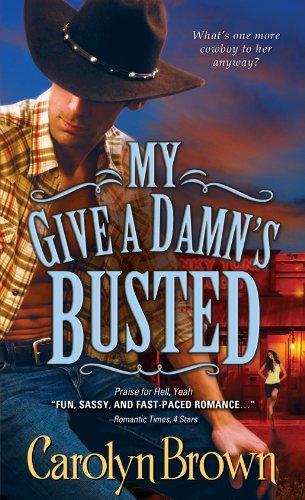 My Give a Damn's Busted (Honky Tonk) by Carolyn Brown