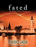 Fated (Alex Verus Novels) Benedict Jacka