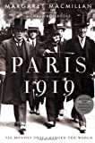 Paris 1919 : Six Months That Changed the World (0375508260) by MacMillan, Margaret