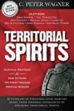 img - for Territorial Spirits: Practical Strategies for How to Crush the Enemy Through Spiritual Warfare book / textbook / text book