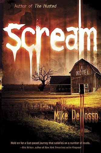 Scream [Kindle Edition] by: Mike Dellosso