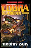 Cobra War Book 2: Cobra Guardian
