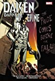 Daken: Dark Wolverine: The Pride Comes Before The Fall