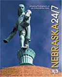 Nebraska 24/7 (America 24/7 State Books)