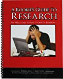 A Rookie's Guide to Research