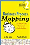 Business Process Mapping: Improving C...