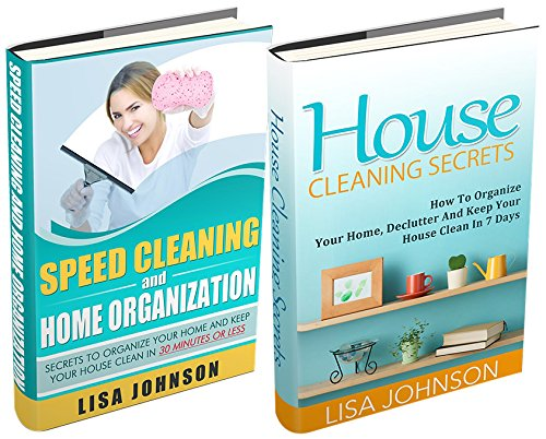 SPEED CLEANING AND HOME ORGANIZATION BOX-SET#3: Speed Cleaning And Organization + House Cleaning secrets (Secrets To Organize Your Home And Keep Your House Clean In 30 Minutes Or Less) (Cleaning And Organizing compare prices)