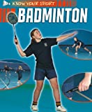 Badminton (Know Your Sport)