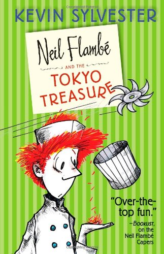 Neil Flambé and the Tokyo Treasure (The Neil Flambe Capers)