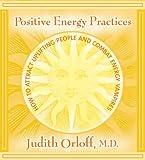 echange, troc Judith Orloff - Positive Energy Practices