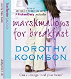 Dorothy Koomson Marshmallows For Breakfast