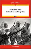 Stalingrad - la Bataille au Bord du Gouffre
