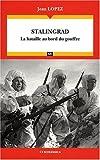 echange, troc Jean Lopez - Stalingrad - la Bataille au Bord du Gouffre