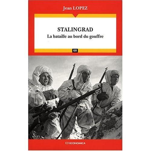 Stalingrad la bataille au bord du gouffre (Jean Lopez) 51CxRgHknAL._SS500_