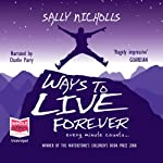 Ways to Live Forever | Sally Nicholls