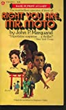 Right You ARe, Mr. Moto (aka Stopover: Tokyo) (0445041250) by Marquand, John P.