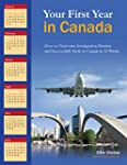Your First Year in Canada: How to Ove...