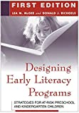 img - for Designing Early Literacy Programs: Strategies for At-Risk Preschool and Kindergarten Children 1st edition by McGee EdD, Lea M., Richgels, Donald J. (2003) Paperback book / textbook / text book