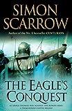 The Eagle's Conquest by Scarrow, Simon paperback / softback edition (2008) Simon Scarrow
