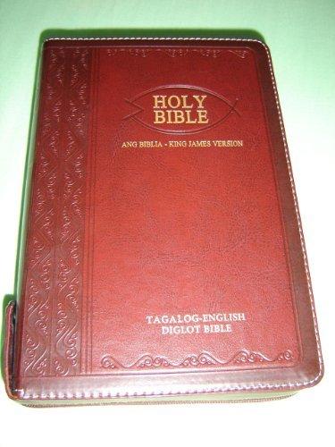 Tagalog - English Bilingual Bible / Luxury Dark BURGUNDY Leather Bound, Zipper, Silver Edges, Diglot / Ang Banal Na Kasulatan Tagalog - KJV 055 PDF