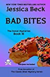 Bad Bites: Donut Mystery #16 (The Donut Mysteries) (Volume 16)