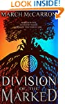 Division of the Marked (The Marked Se...