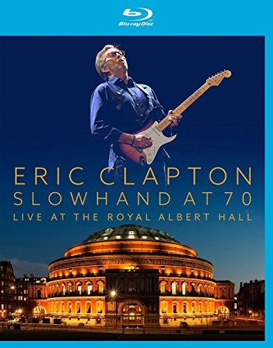 Eric Clapton - Slowhand at 70 Live at Royal Albert Hall