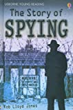 img - for The Story of Spying (Usborne Young Reading: Series Three) book / textbook / text book