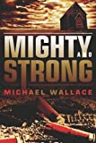 Mighty and Strong (Righteous Series)