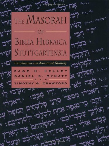 The Masorah of Biblia Hebraica Stuttgartensia:...