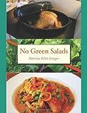 No Green Salads