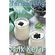 Fermenting Milk Kefir