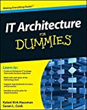 img - for IT Architecture For Dummies by Kalani Kirk Hausman (2010-11-09) book / textbook / text book