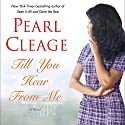 Till You Hear From Me: A Novel Audiobook by Pearl Cleage Narrated by Bahni Turpin