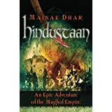 Hindustaan: An Epic Adventure of the Mughal Empire ~ Mainak Dhar