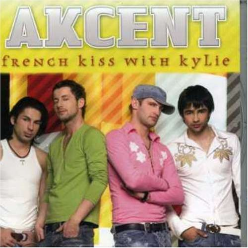 Akcent - French Kiss With Kyle - Zortam Music