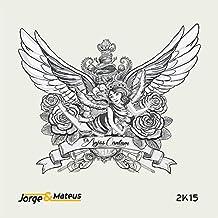 Jorge & Mateus - Os Anjos Cantam