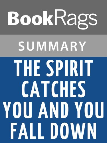 character analysis of lia lee in the spirit catches you and you fall down by anne fadiman Analysis of literary elements and characters in the spirit catches you and you  fall down by anne fadiman  lia lee - she is the epileptic hmong child who is  at the center of this story she eventually ends up in a.