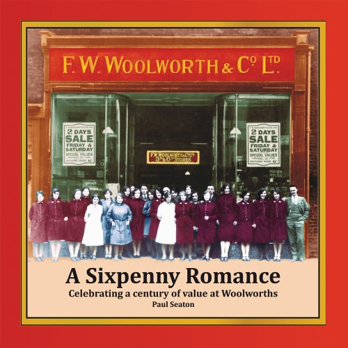 a-sixpenny-romance-celebrating-a-century-of-value-at-woolworths