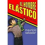 El hombre el�stico y otros cuentos (Spanish Edition) ~ Mauricio Salvador