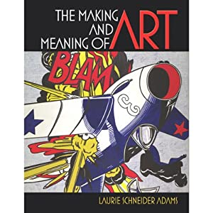 VangoNotes for The Making and Meaning of Art | [Laurie Schneider Adams]