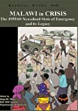 img - for Malawi in Crisis. the 1959/60 Nyasaland State of Emergency and Its Legacy book / textbook / text book