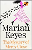 The Mystery of Mercy Close Marian Keyes