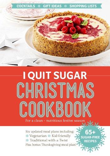 I Quit Sugar Christmas Cookbook by Sarah Wilson