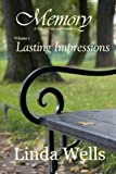 img - for Memory: Volume 1, Lasting Impressions: A Tale of Pride and Prejudice book / textbook / text book