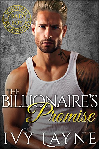 the-billionaires-promise-a-scandals-of-the-bad-boy-billionaires-romance