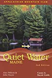 Quiet Water Maine: Canoe And Kayak Guide (AMC Quiet Water Series)