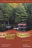 Quiet Water Maine: Canoe And Kayak Guide (AMC Quiet Water Series)