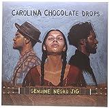 Genuine Negro Jig [VINYL] Carolina Chocolate Drops