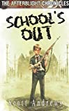The Afterblight Chronicles: School's Out